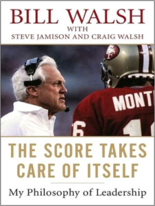 Bill-Walsh-The-Score-Takes-Care-of-Itself-With-Line