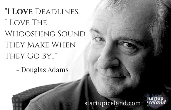 I love deadlines - Douglas Adams
